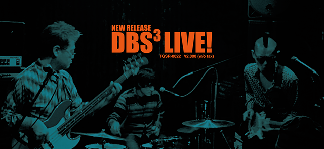 DBS³ LIVE! NEW RELEASE